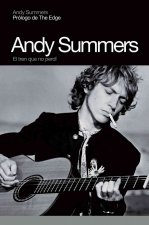 Andy Summers : el tren que no perdí