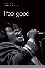 James Brown : I feel good