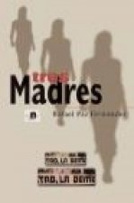 Tres madres