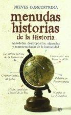 Menudas historias de la historia : anécdotas, despropósitos, algaradas y mamarrachadas de la humanidad