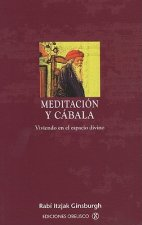 Meditacion y Cabala = Meditation and Kabbalah