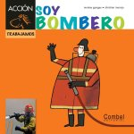 Soy Bombero = Am Firefighter