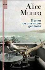 El Amor de una Mujer Generosa = The Love of a Generous Woman