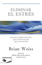 Eliminar el Estres = Eliminating Stress