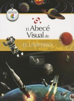 El Abece Visual del Universo = The Illustrated Basics of the Universe