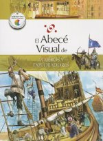 El Abece Visual de Viajeros y Exploradores = The Illustrated Basics of Travelers and Explorers