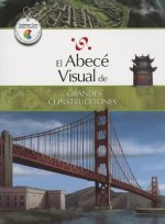 El Abece Visual de las Grandes Construcciones = The Illustrated Basics of Great Buildings