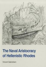 The Naval Aristocracy of Hellenistic Rhodes