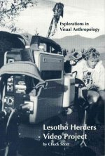 Lesotho Herders Video Project: Exploration in Visual Anthropology