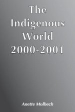 The Indigenous World 2000-2001