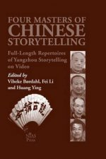 Four Masters of Chinese Storytelling: Full-Length Repertoires of Yangzhou Storytelling on Video