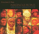 Indigenous Peoples, Keepers of Our Past - Custodians of Our Future
