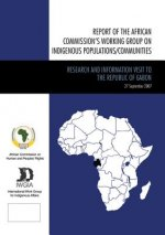 Report of the African Commissions Working Group on Indigenous Populations / Communities: Research and Information Visit to the Republic of Gabon, Sept