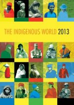 The Indigenous World 2013