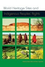 World Heritage Sites and Indigenous Peoples Rights: Iwgia Document No. 129