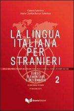 La lingua italiana per stranieri II. Lehrbuch