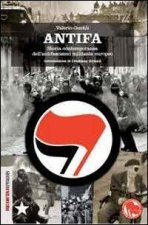 Antifa. Storia contemporanea dell'antifascismo europeo