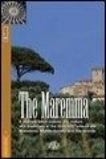 The Maremma. A journey amid history, art, nature and traditions in the Grosseto area of the Maremma, Monte Amiata and the Islands