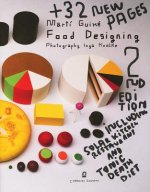 Marti Guixe Food Designing: 2nd Edition