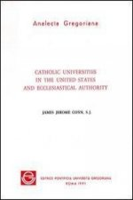 Catholic Universities in the United States and Ecclesiastical Authority