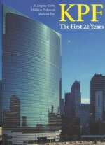 KPF: The First 22 Years: featuring william pedersen's selected building designs 1976-1998