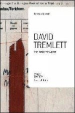 David Tremlett. The thinking in space