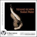 Stabat mater. Audiolibro. CD Audio formato MP3. Ediz. integrale