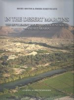 In the Desert Margins: The Settlement Process in an Ancient South and East Arabia