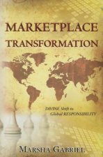 Marketplace Transformation: Divine Shift to Global Responsibility
