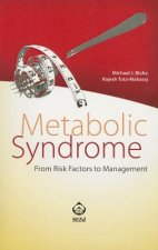 Metabolic Syndrome: From Risk Factors to Management