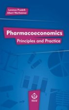 Pharmacoeconomics: Principles and Practice