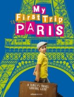 My First Trip to Paris: A Family's Travel Survival Guide