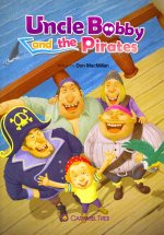 Uncle Bobby and the Pirates