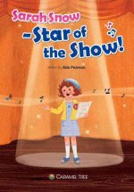 Sarah Snow - Star of the Show!
