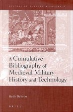 History of Warfare, a Cumulative Bibliography of Medieval Military History and Technology