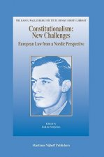 Constitutionalism: New Challenges: European Law from a Nordic Perspective