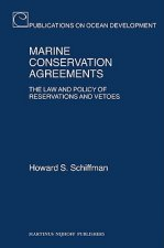 Marine Conservation Agreements: The Law and Policy of Reservations and Vetoes