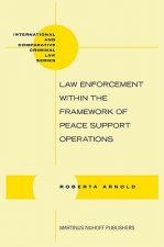 Law Enforcement Within the Framework of Peace Support Operations