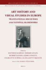 Art History and Visual Studies in Europe: Transnational Discourses and National Frameworks