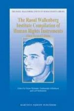 The Raoul Wallenberg Institute Compilation of Human Rights Instruments: Third Revised Edition