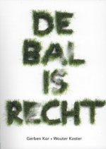De bal is recht
