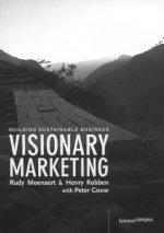 Visionary Marketing: Building Sustainable Business