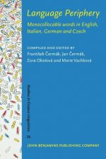 Language Periphery: Monocollocable Words in English, Italian, German and Czech