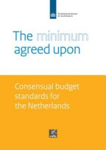 The Minimum Agreed Upon: Consensual Budget Standards for the Netherlands