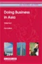 Doing Business in Asia: First Edition