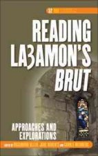 Reading La Amon's Brut: Approaches and Explorations