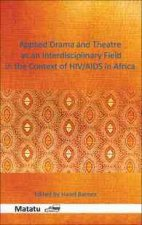 Applied Drama and Theatre as an Interdisciplinary Field in the Context of HIV/AIDS in Africa