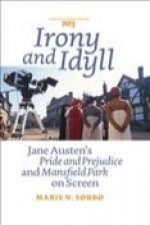 Irony and Idyll: Jane Austen S