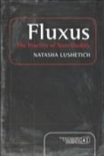Fluxus: The Practice of Non-Duality