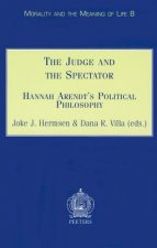 The Judge and the Spectator Hannah Arendt's Political Philosophy